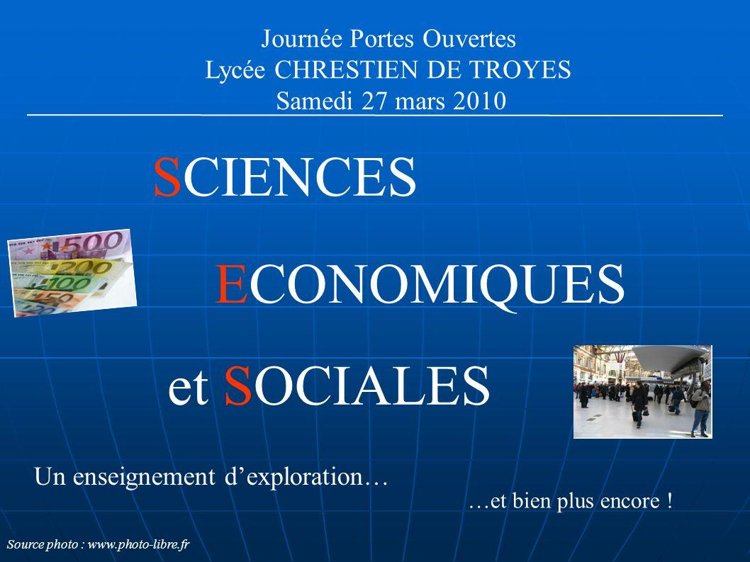 SCIENCES ECONOMIQUES et SOCIALES Journée Portes Ouvertes