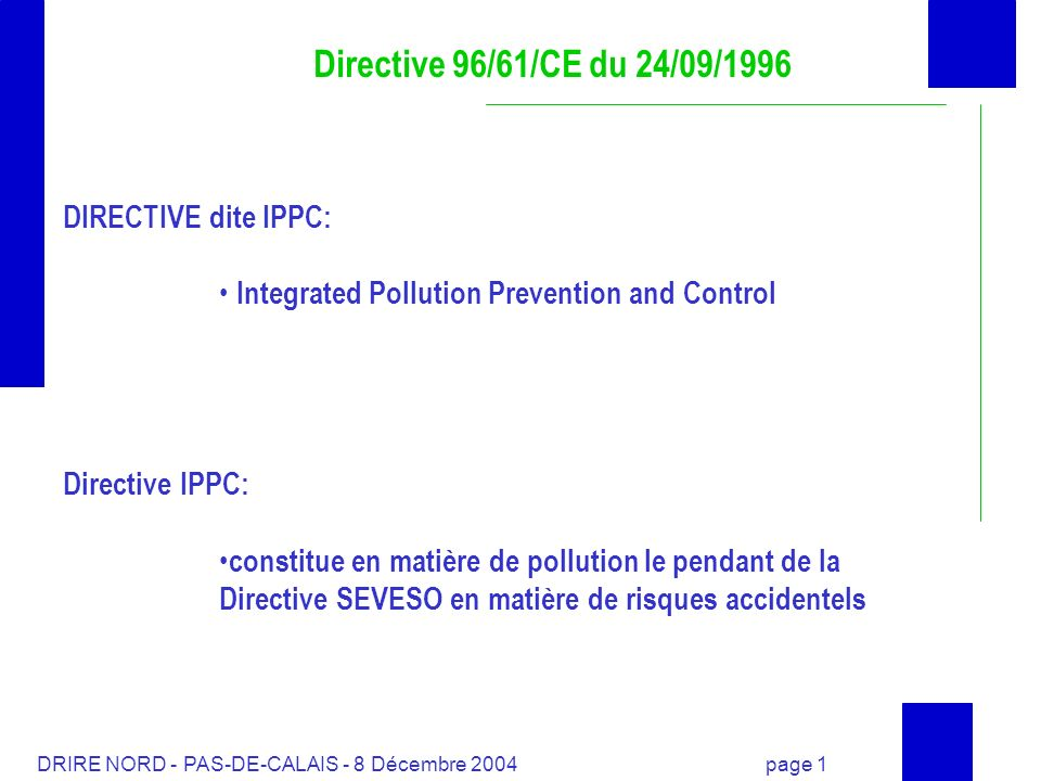 Directive 96/61/CE du 24/09/1996 DIRECTIVE dite IPPC: