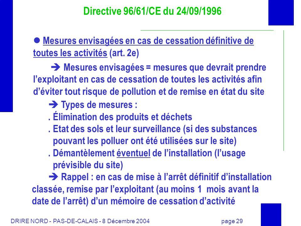 Directive 96/61/CE du 24/09/1996  Mesures envisagées en cas de cessation définitive de toutes les activités (art. 2e)