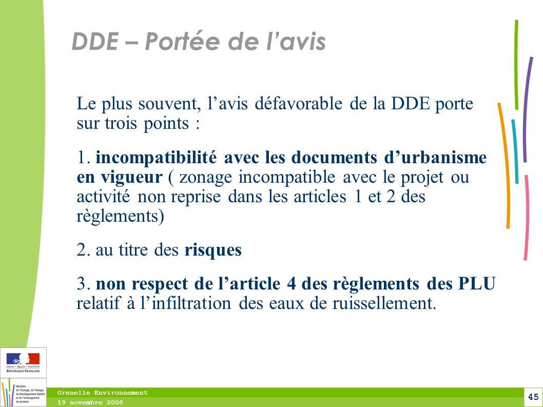DDE – Portée de l'avis Le plus souvent, l'avis défavorable de la DDE porte sur trois points :