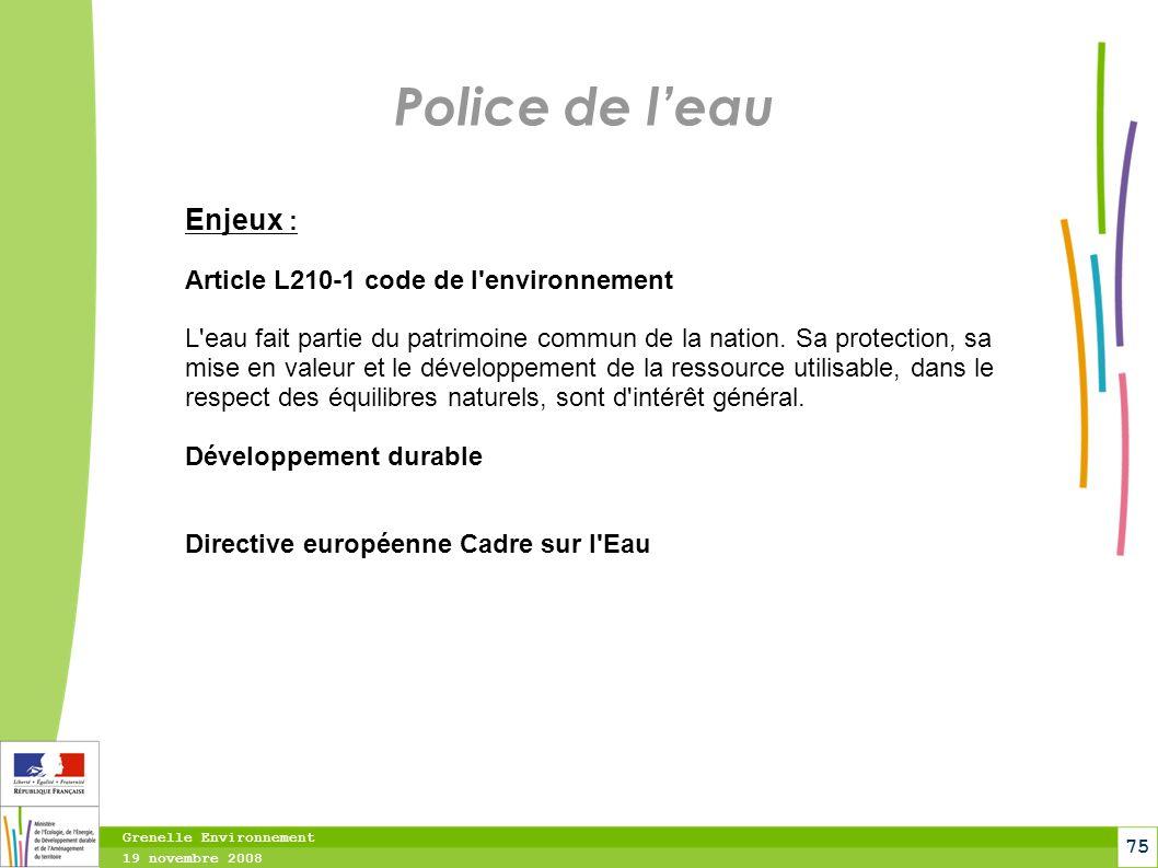Police de l'eau Enjeux : Article L210-1 code de l environnement