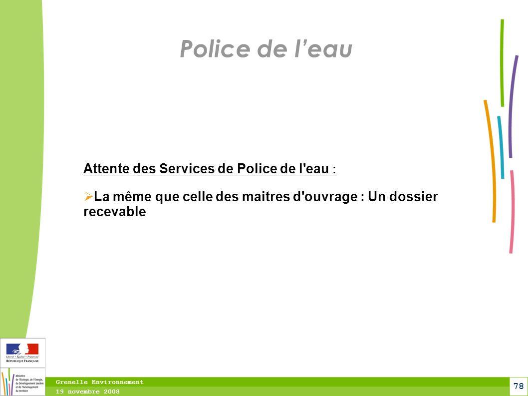 Police de l'eau Attente des Services de Police de l eau :