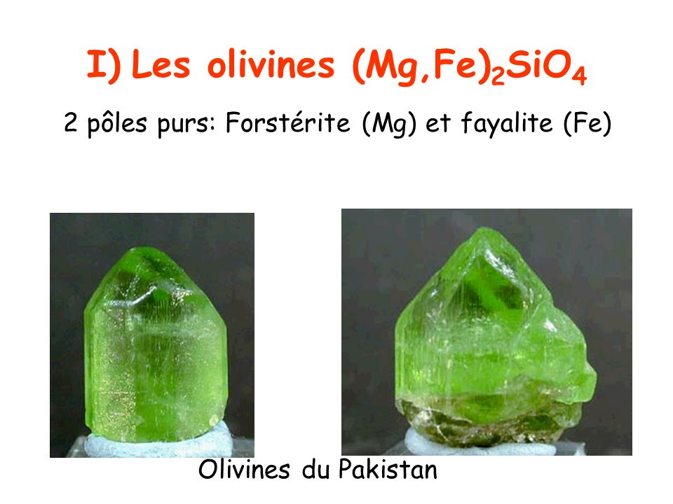 Les olivines (Mg,Fe)2SiO4