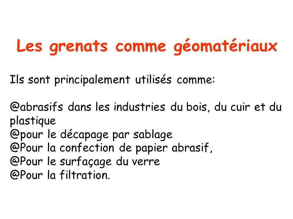 Les grenats comme géomatériaux
