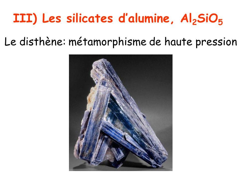 III) Les silicates d'alumine, Al2SiO5