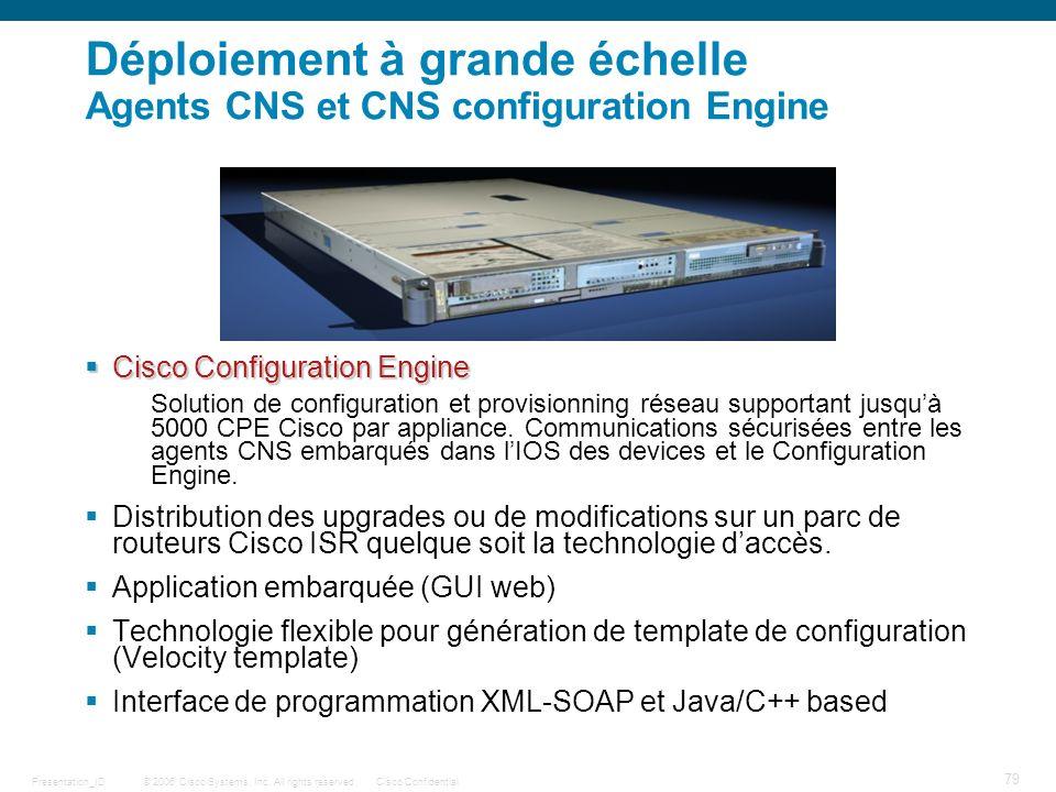 Déploiement à grande échelle Agents CNS et CNS configuration Engine