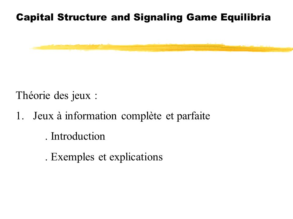 Capital Structure and Signaling Game Equilibria