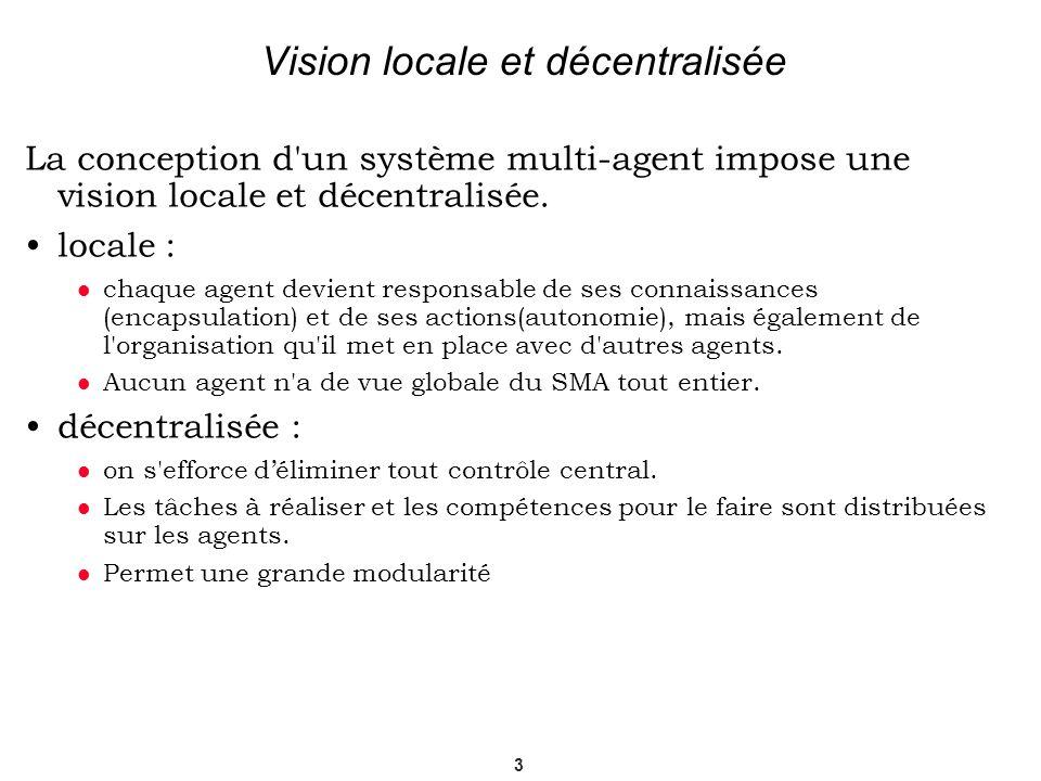 Vision locale et décentralisée