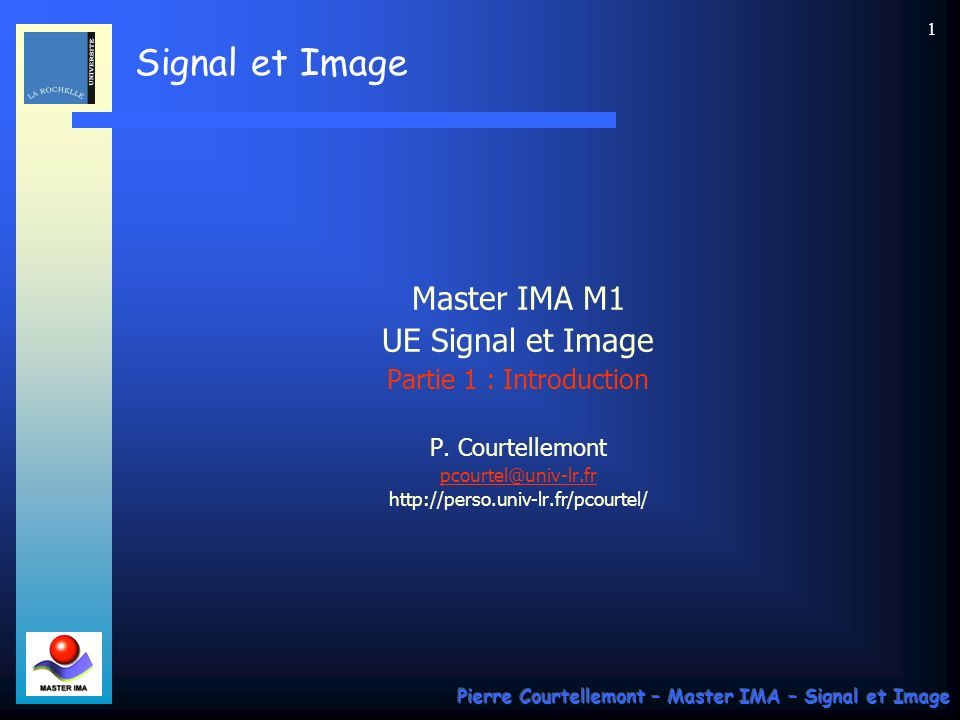 Master IMA M1 UE Signal et Image Partie 1 : Introduction