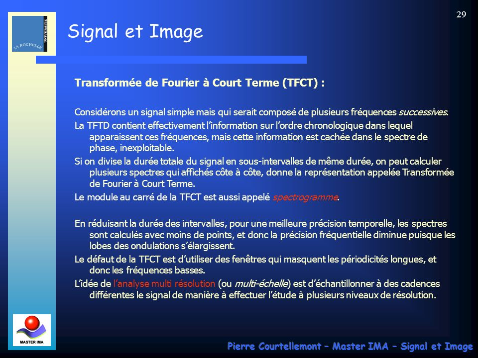 Transformée de Fourier à Court Terme (TFCT) :