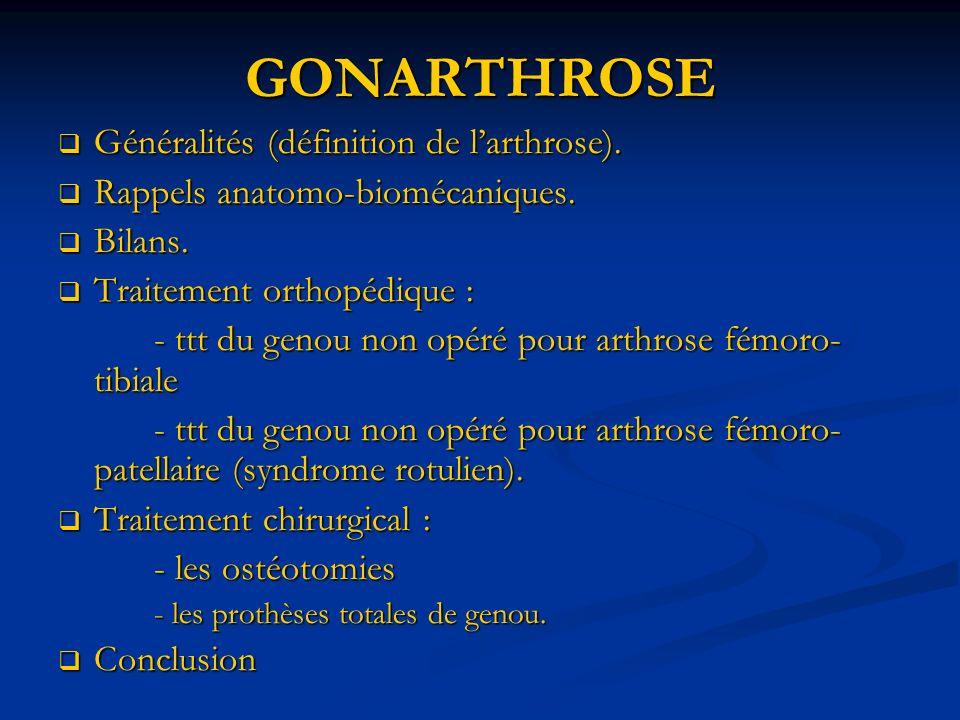 GONARTHROSE Généralités (définition de l'arthrose).
