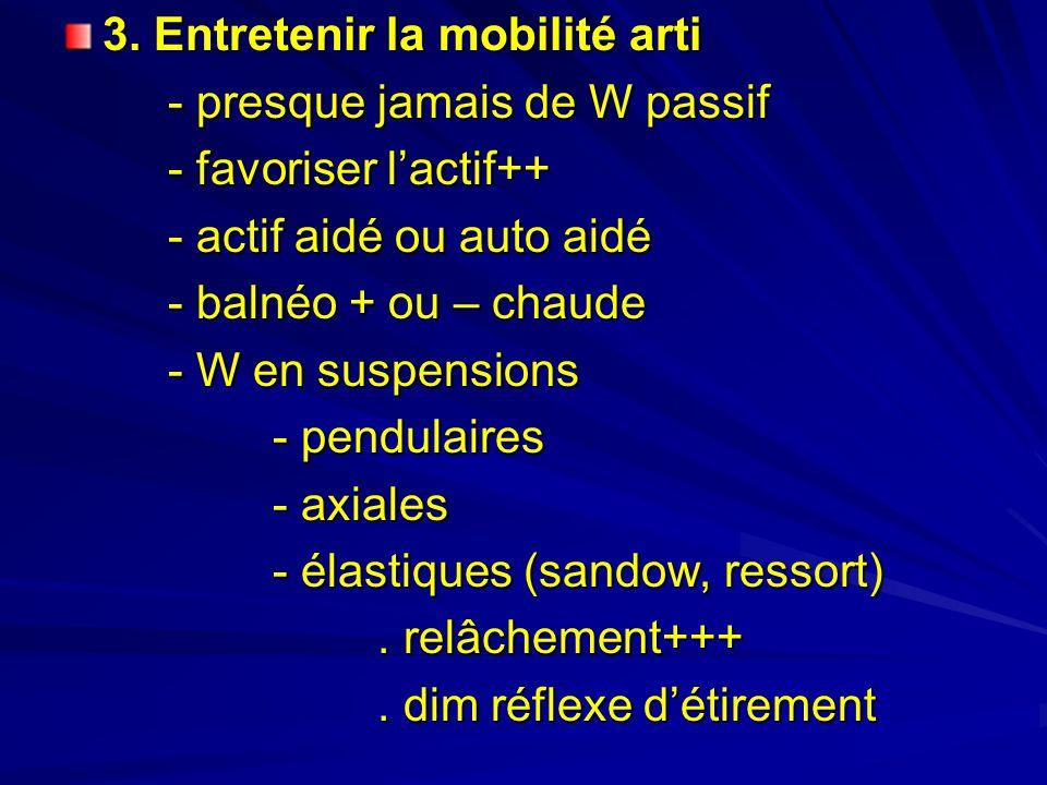 3. Entretenir la mobilité arti