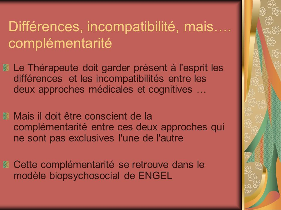 Différences, incompatibilité, mais…. complémentarité