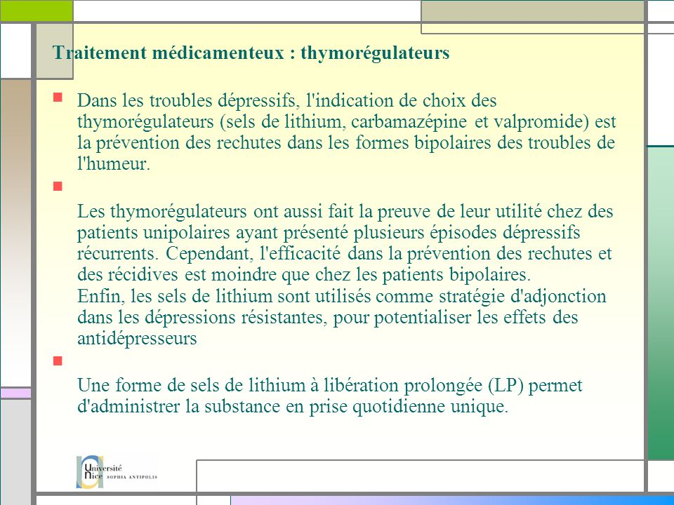 Traitement médicamenteux : thymorégulateurs