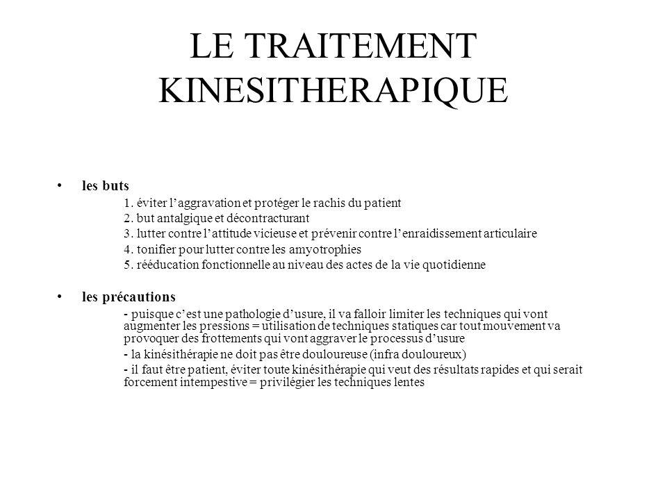 LE TRAITEMENT KINESITHERAPIQUE