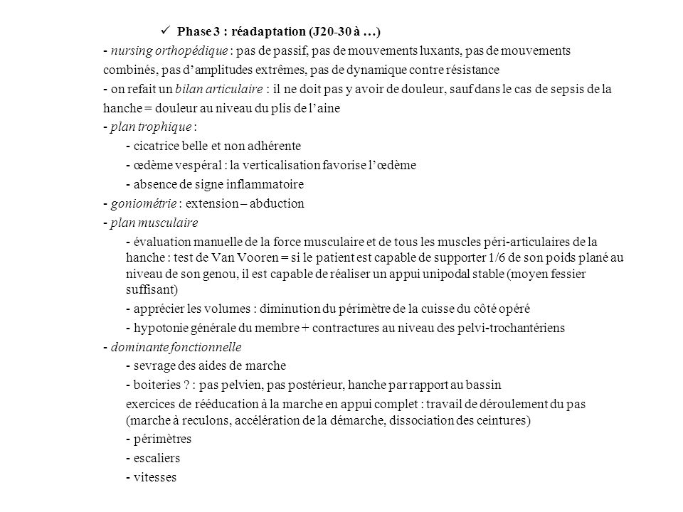 Phase 3 : réadaptation (J20-30 à …)