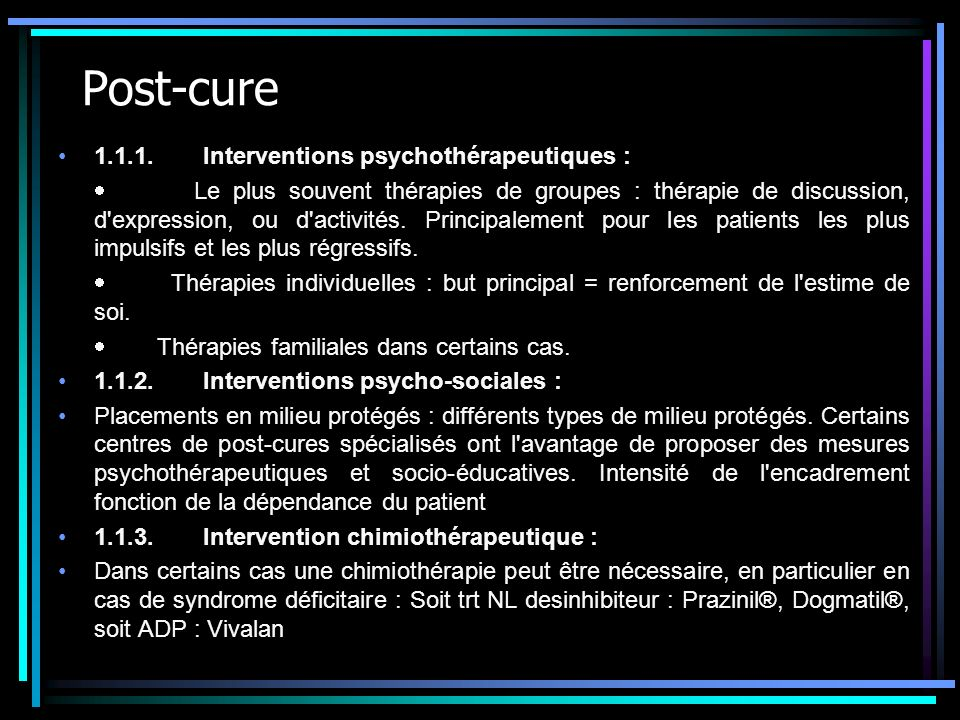 Post-cure 1.1.1. Interventions psychothérapeutiques :