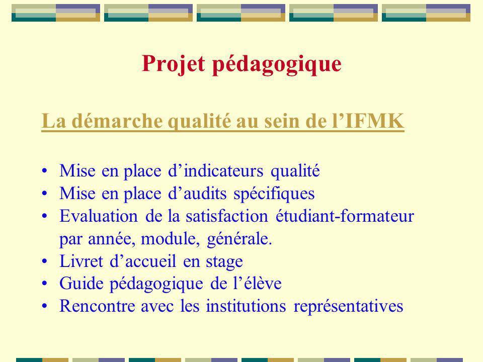 Projet pédagogique La démarche qualité au sein de l'IFMK