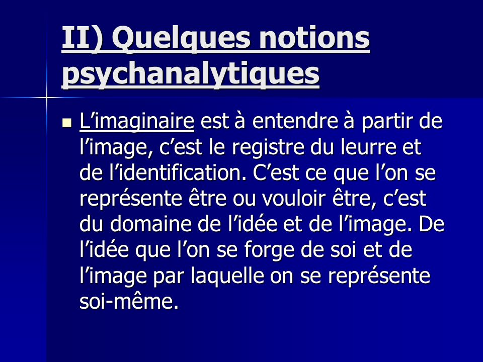 II) Quelques notions psychanalytiques
