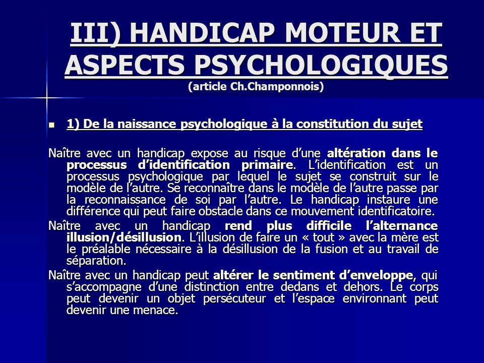III) HANDICAP MOTEUR ET ASPECTS PSYCHOLOGIQUES (article Ch