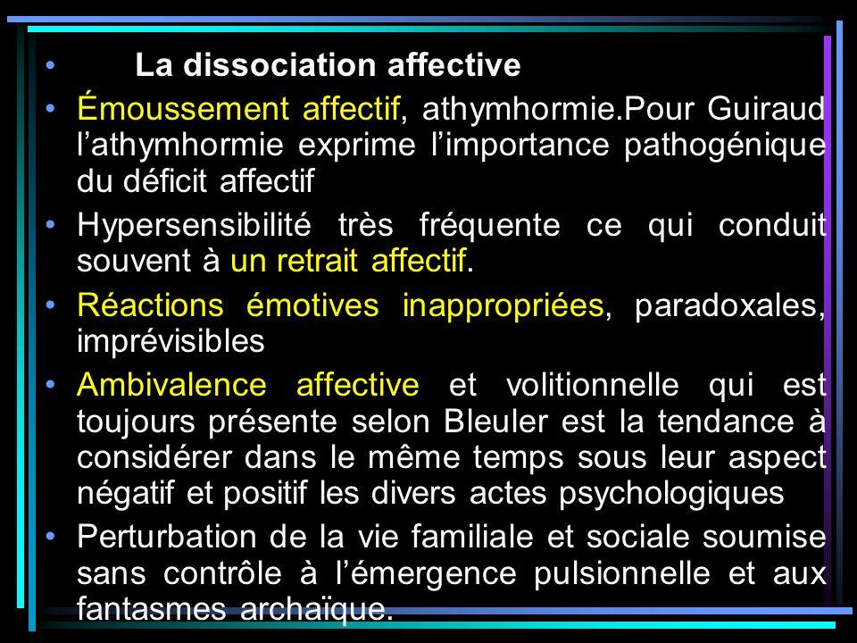 La dissociation affective