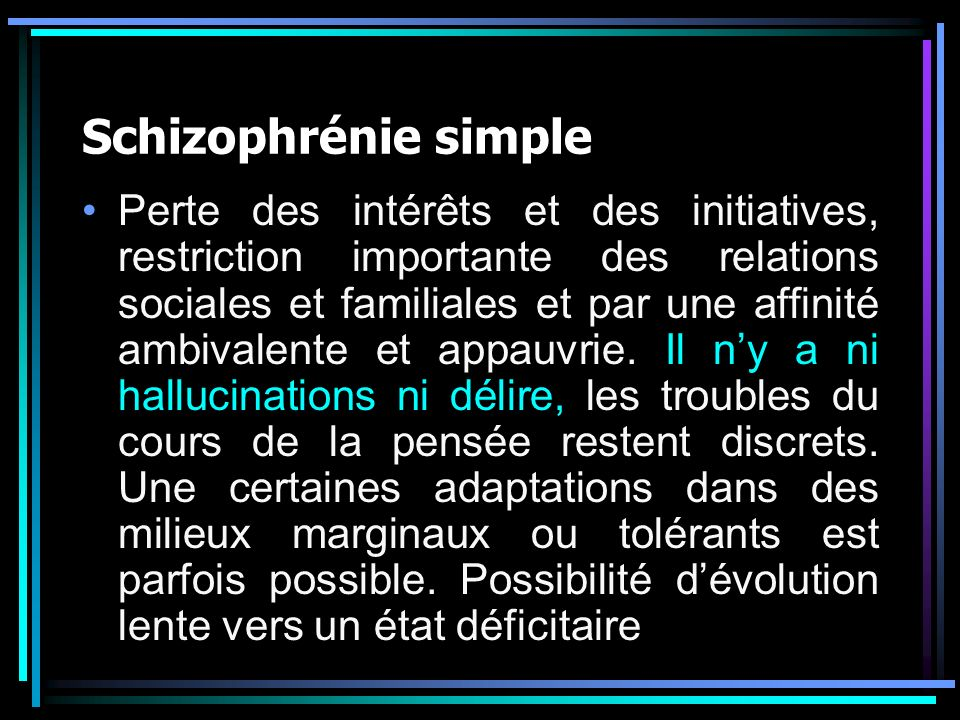 Schizophrénie simple