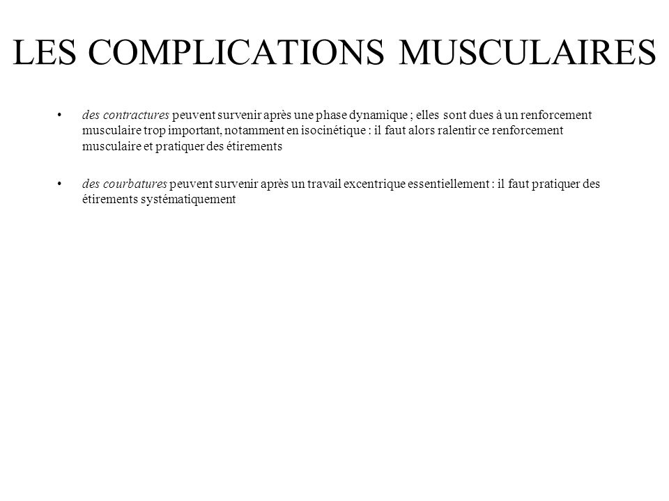 LES COMPLICATIONS MUSCULAIRES
