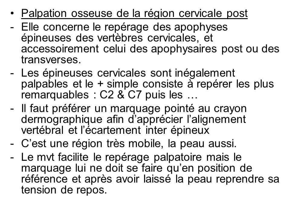 Palpation osseuse de la région cervicale post