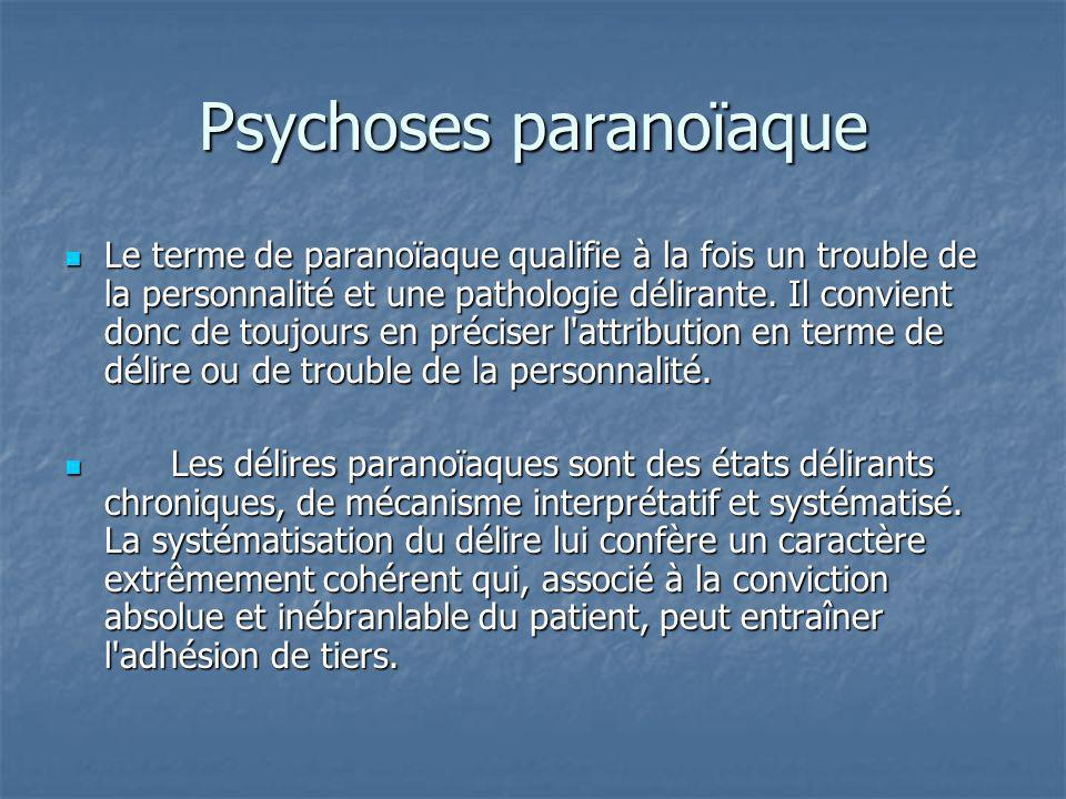 Psychoses paranoïaque