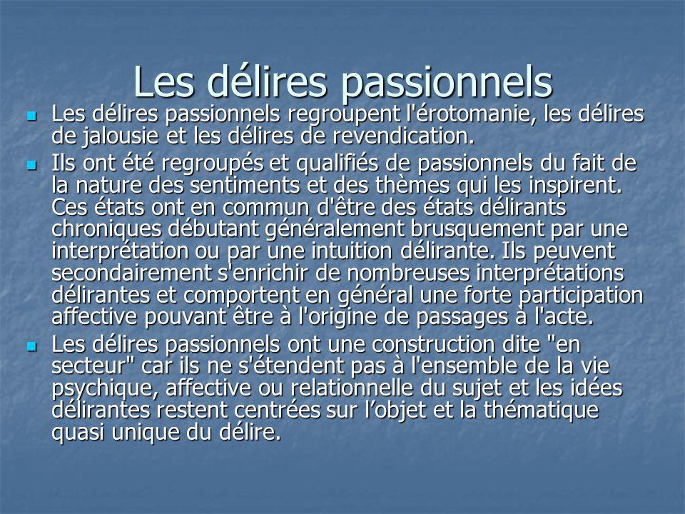 Les délires passionnels