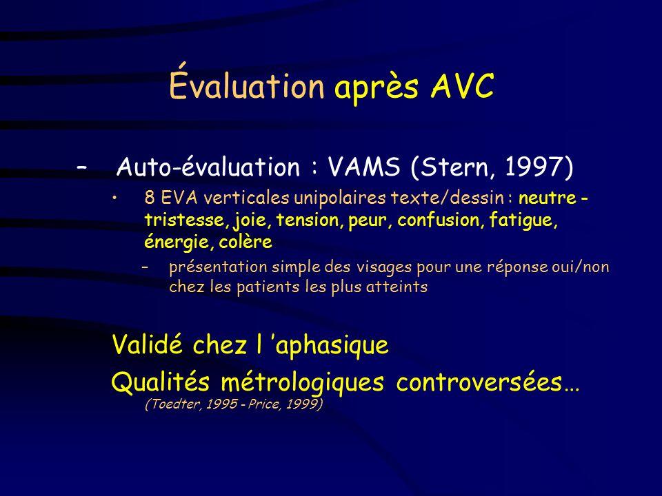 Évaluation après AVC Auto-évaluation : VAMS (Stern, 1997)