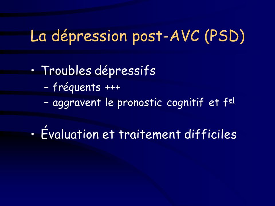 La dépression post-AVC (PSD)