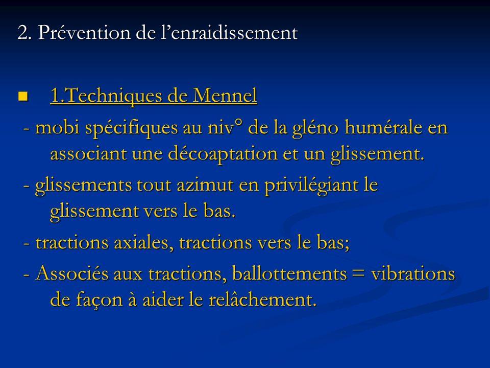 2. Prévention de l'enraidissement