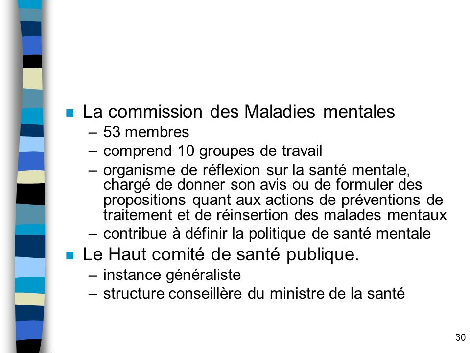 La commission des Maladies mentales