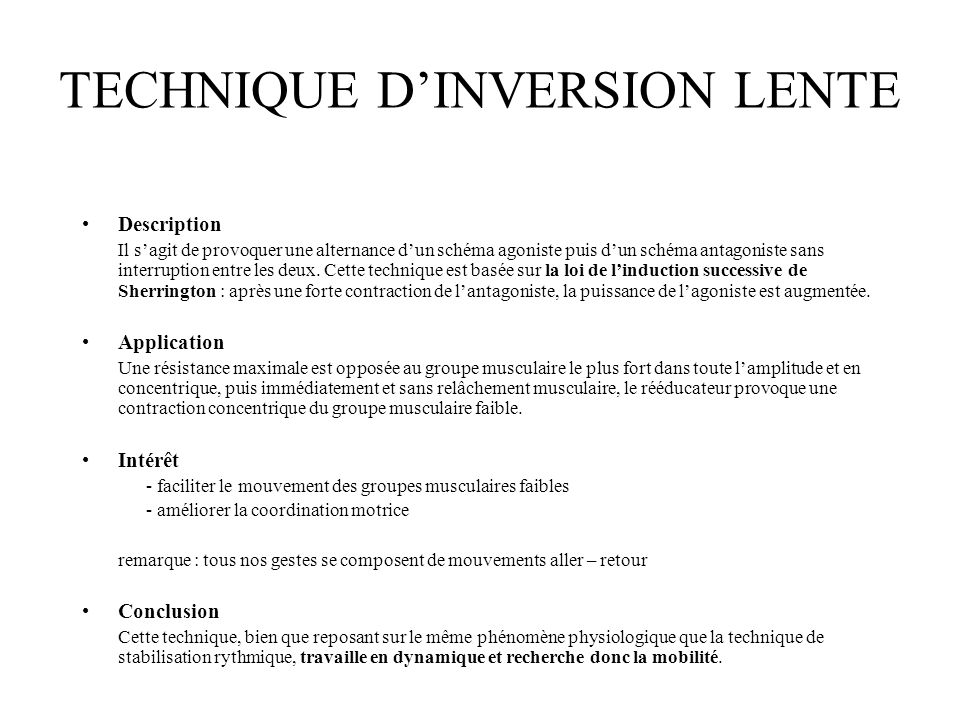 TECHNIQUE D'INVERSION LENTE