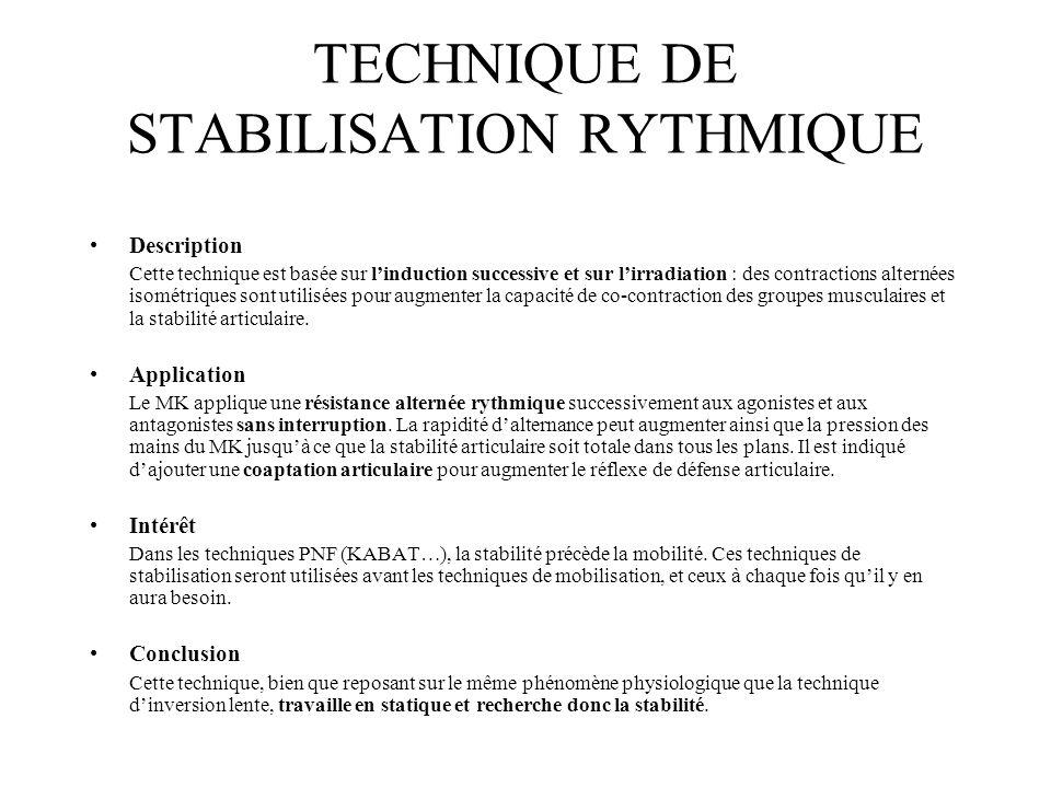 TECHNIQUE DE STABILISATION RYTHMIQUE