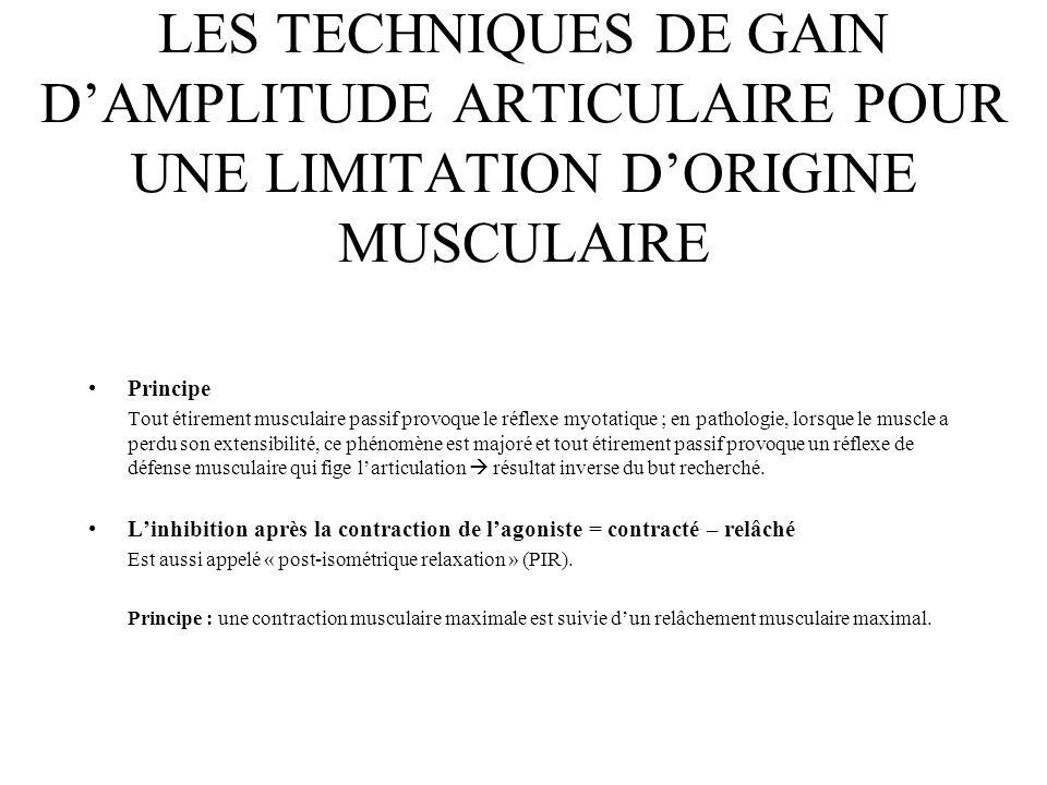 LES TECHNIQUES DE GAIN D'AMPLITUDE ARTICULAIRE POUR UNE LIMITATION D'ORIGINE MUSCULAIRE