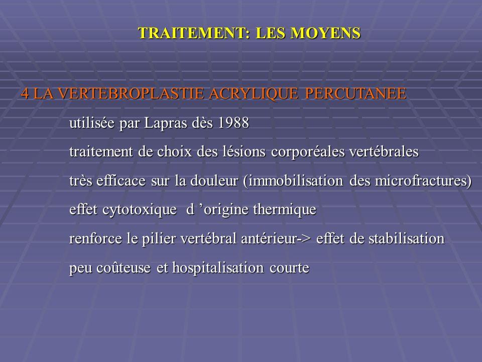 TRAITEMENT: LES MOYENS