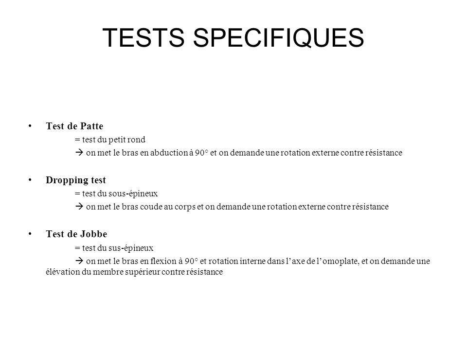 TESTS SPECIFIQUES Test de Patte Dropping test Test de Jobbe