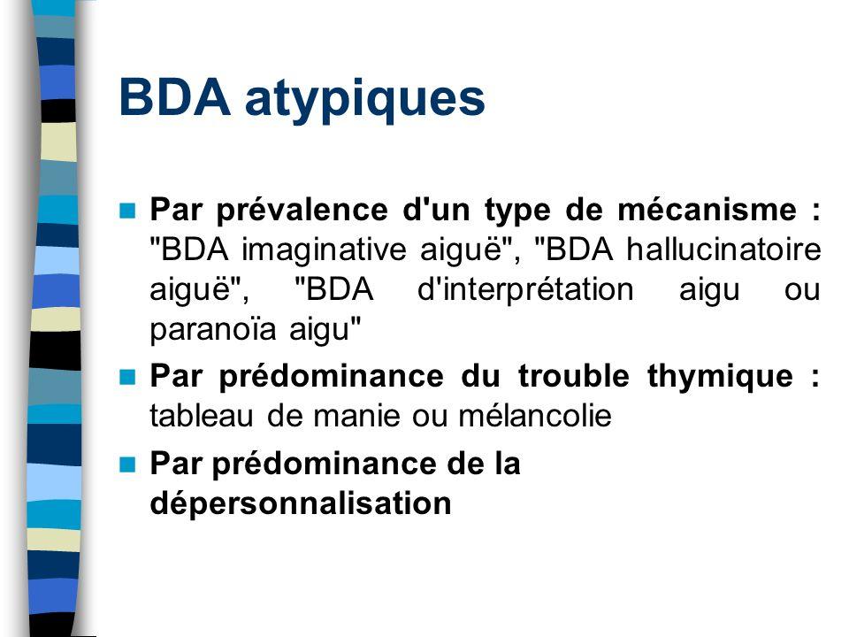 BDA atypiques