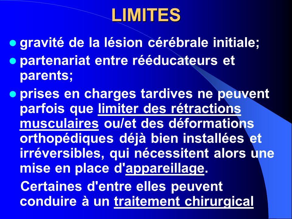 LIMITES gravité de la lésion cérébrale initiale;