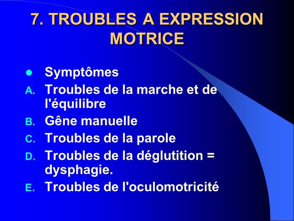 7. TROUBLES A EXPRESSION MOTRICE