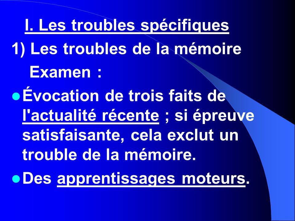 I. Les troubles spécifiques