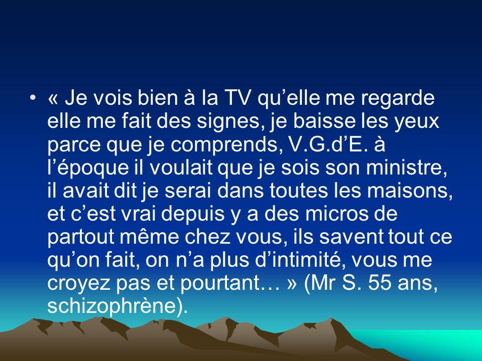 « Je vois bien à la TV qu'elle me regarde elle me fait des signes, je baisse les yeux parce que je comprends, V.G.d'E.