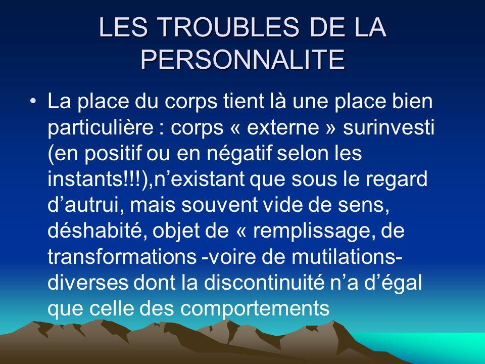 LES TROUBLES DE LA PERSONNALITE