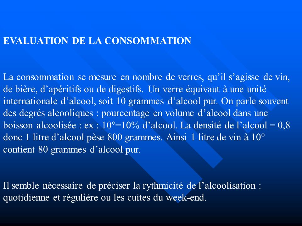 EVALUATION DE LA CONSOMMATION