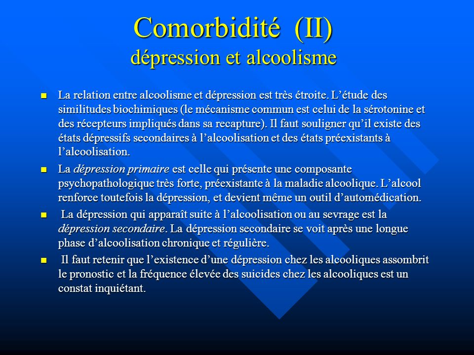 Comorbidité (II) dépression et alcoolisme