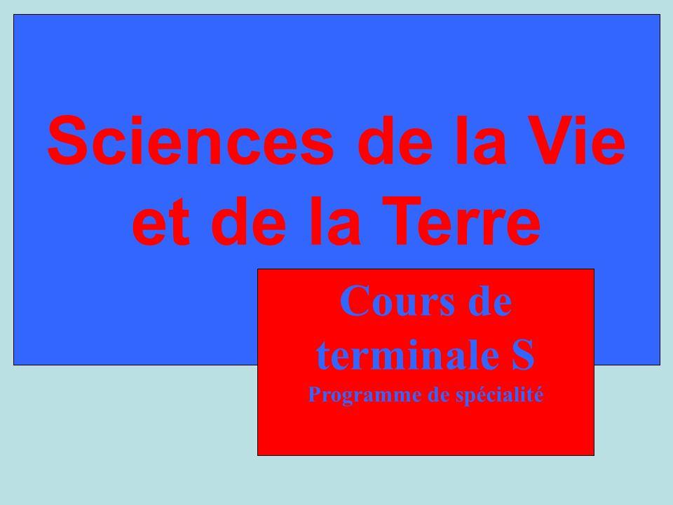 Sciences de la Vie et de la Terre Programme de spécialité