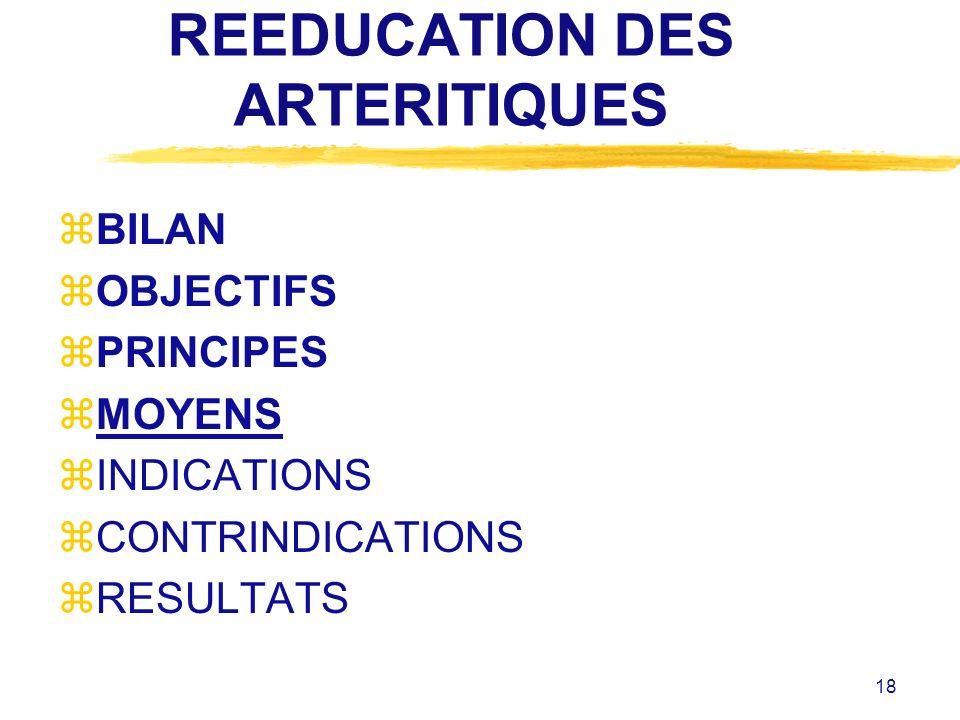 REEDUCATION DES ARTERITIQUES