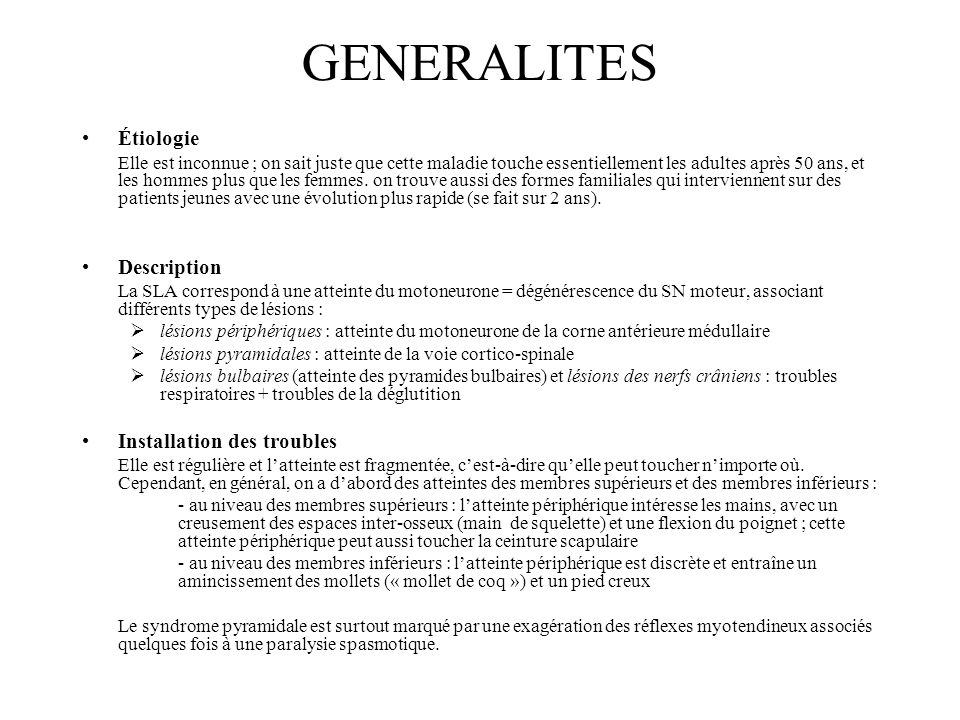 GENERALITES Étiologie Description Installation des troubles